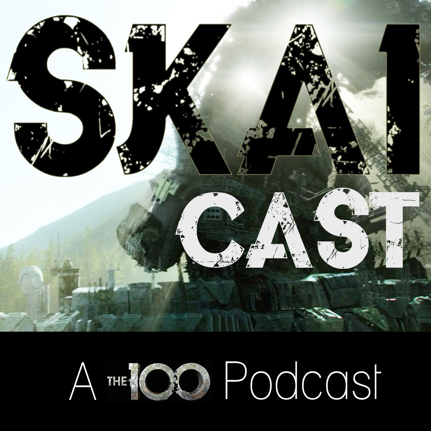 SkaiCast: The 100 Podcast