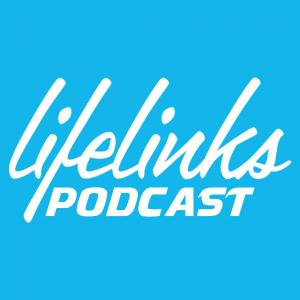 LifeLinks Leadership Podcast