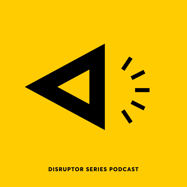 Disruptor Series