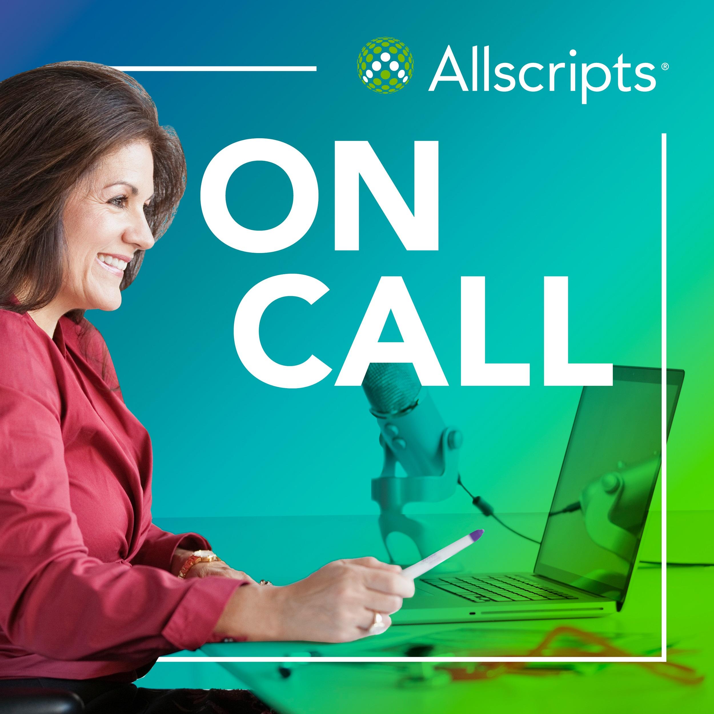 Allscripts On Call: The Healthcare Podcast