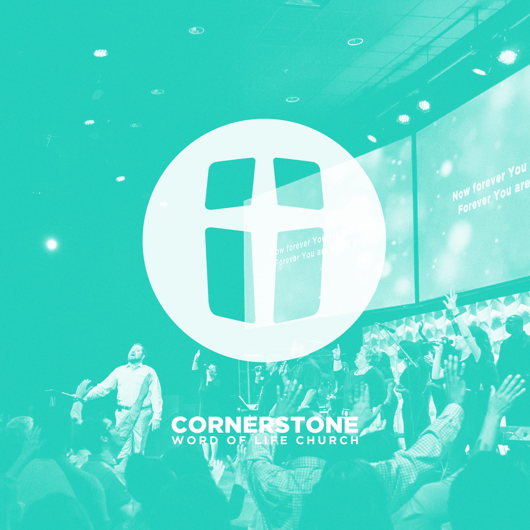 Cornerstone Word of Life's Podcasts