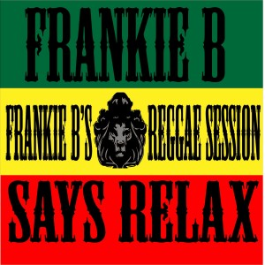 Frankie B's Reggae Session