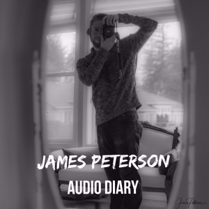 The James Peterson Audio Diary
