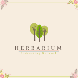 Herbarium Podcasts