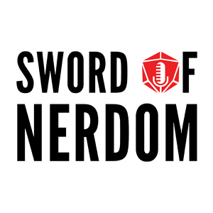 Sword of Nerdom Podcast