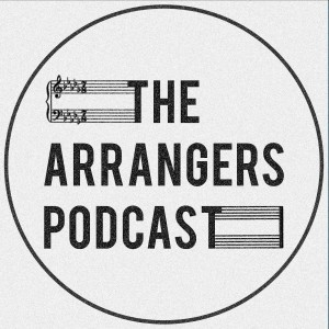 The Arrangers Podcast