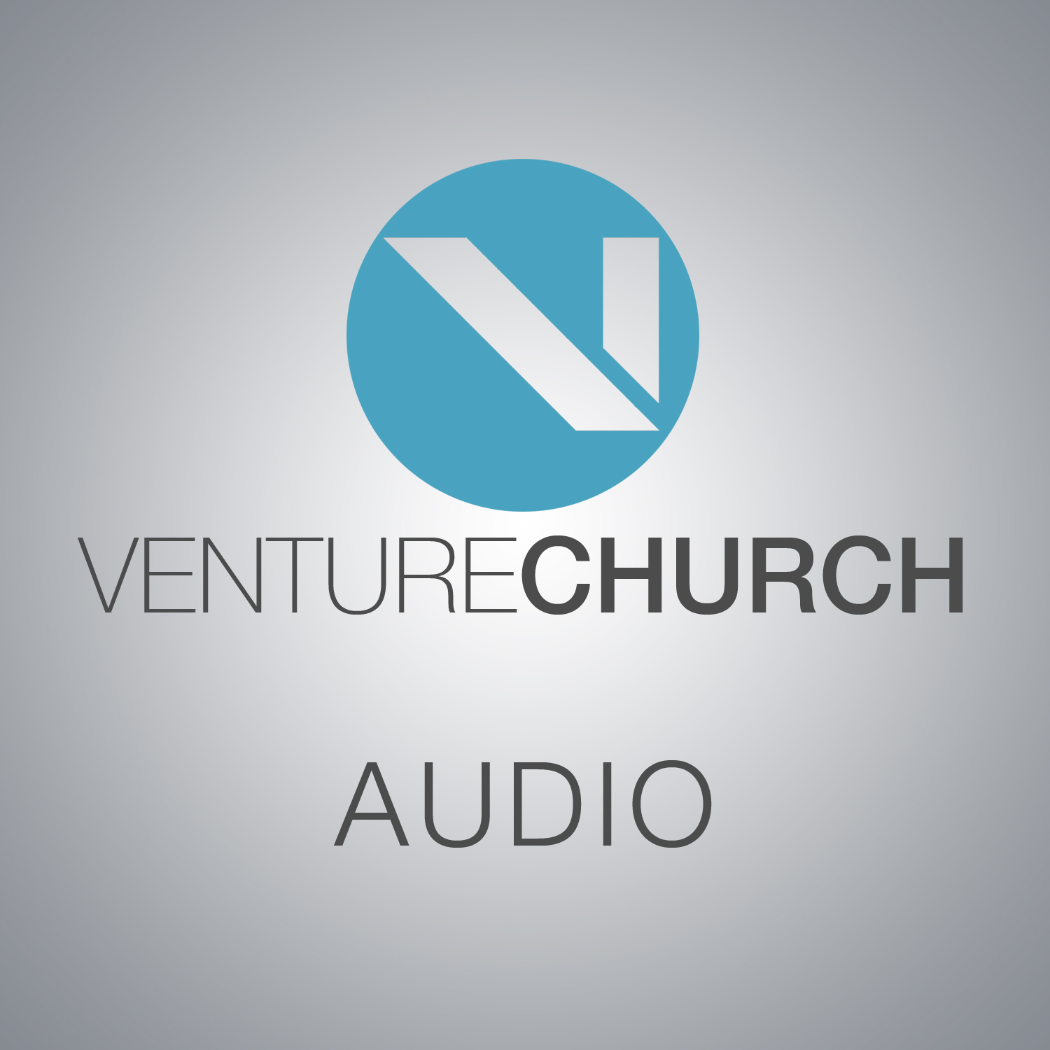 Venture Church Podcast