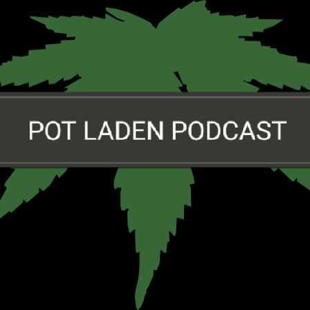 Pot Laden Podcast