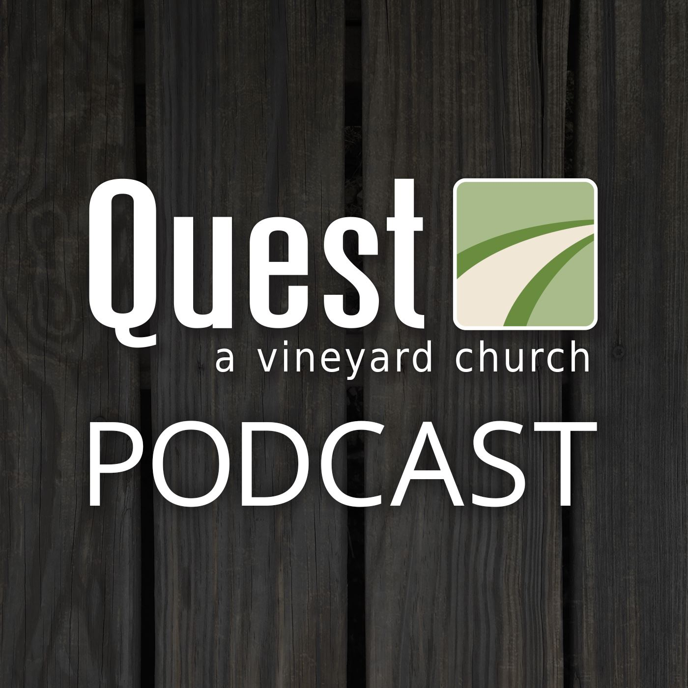 Quest Community Church (A Vineyard Church) Podcast