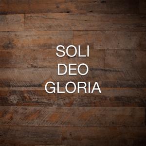 Soli Deo Gloria Podcast