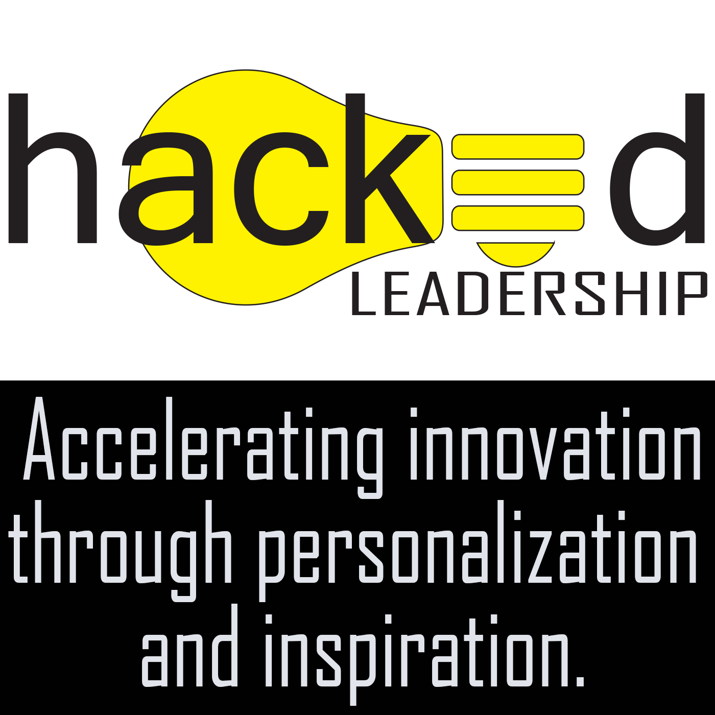 Hacked Leadership: Innovation Acceleration