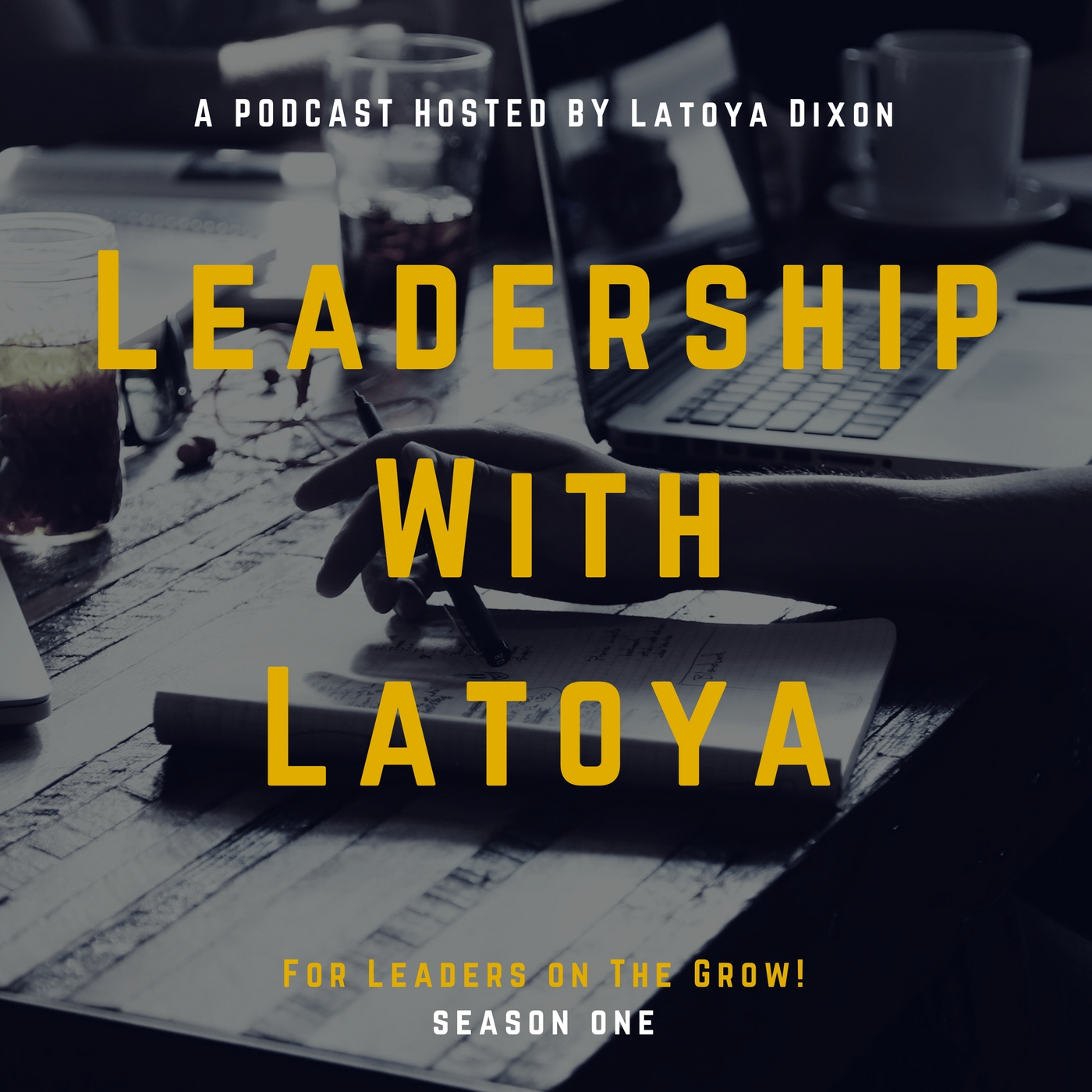 Leadership With Latoya Podcast