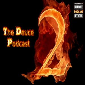 The Deuce's Podcast