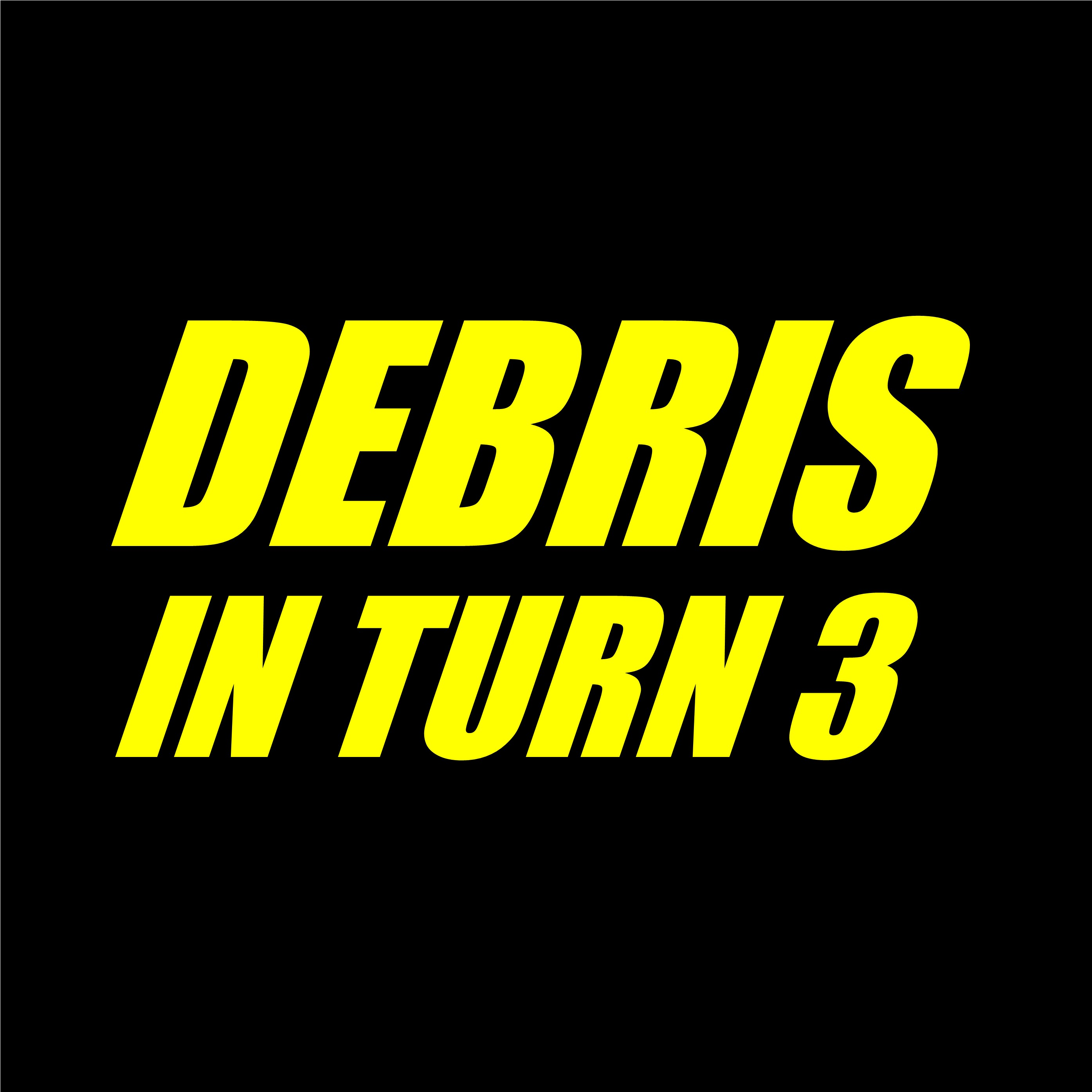 Debris In Turn 3