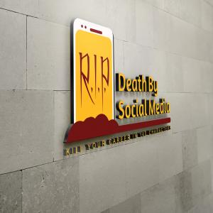 Death By Social Media