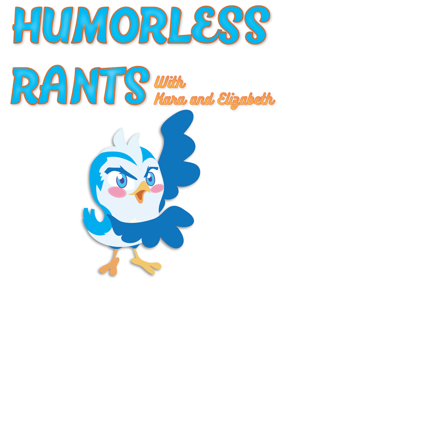 rants humorless hell episode three podcast