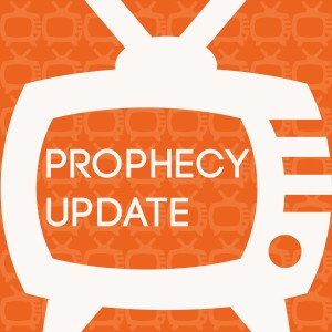 Prophecy Update on Hope For Our Times