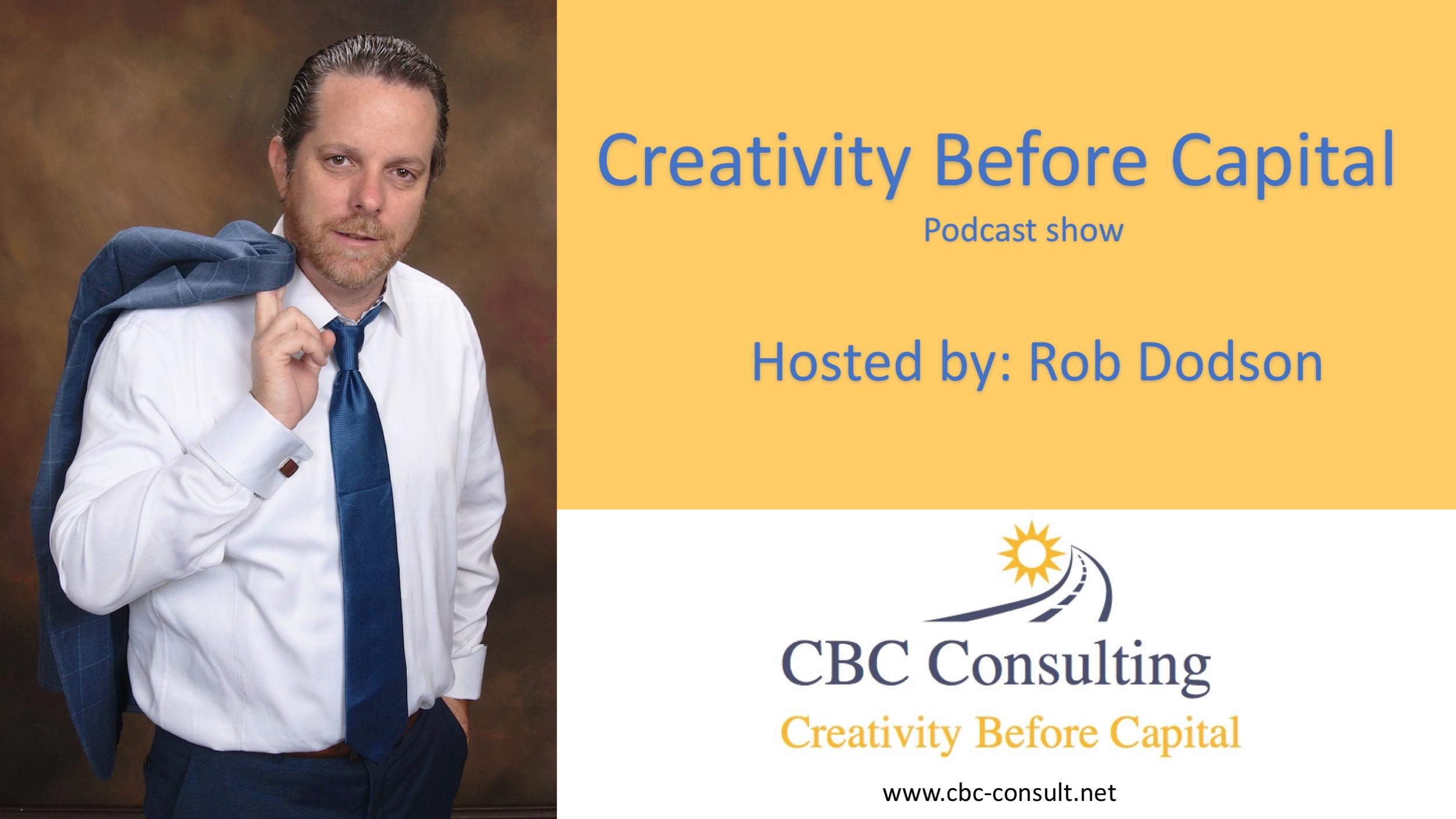 Rob Dodson -Creativity Before Capital - Lean
