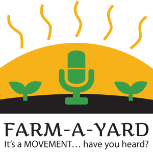 The Farm-A-Yard Podcast