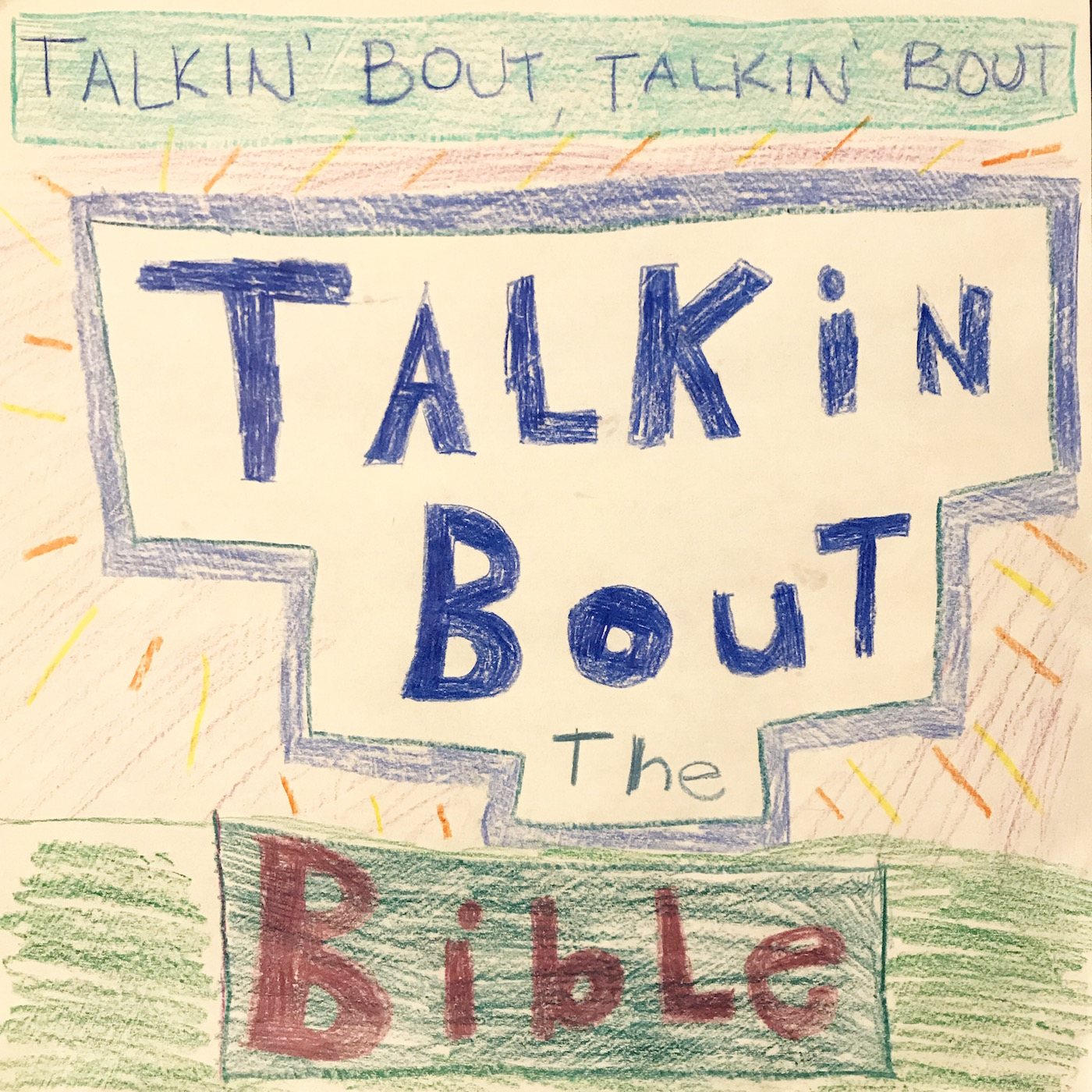 Talkin' Bout Talkin' Bout Talkin' Bout the Bible