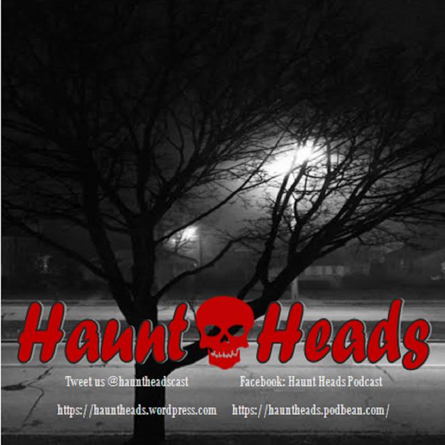 Haunt Heads Podcast