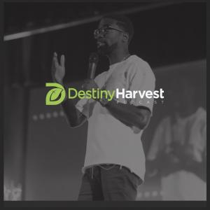 Destiny Harvest Church Podcast