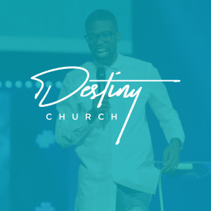 Destiny Church Podcast