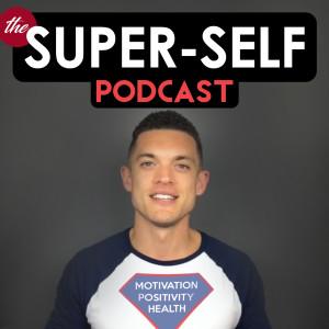 The Super Self Podcast