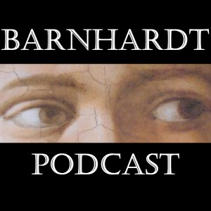 Barnhardt Podcast