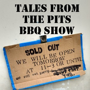 Tales from the pits, a Texas BBQ podcast