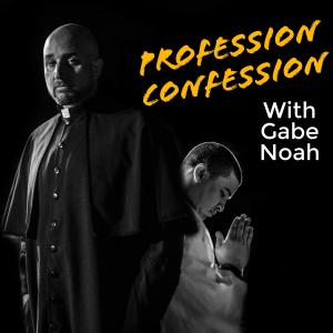 Profession Confession