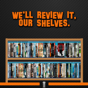 We'll Review it, Our Shelves
