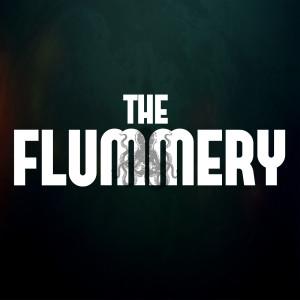 The Flummery Podcast
