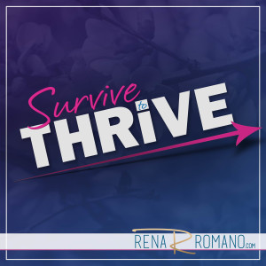 Survive To Thrive: Motivational | Inspirational | Life | Health | Law of Attraction | Overcoming Adversity |