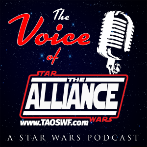 The Voice of The Alliance: A Star Wars Podcast