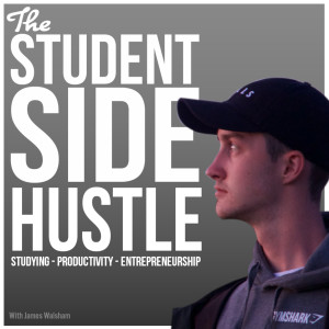 The Student Side Hustle Podcast