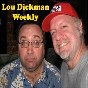 Lou Dickman Weekly