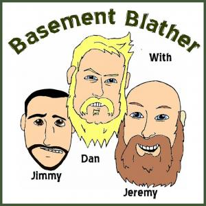 Basement Blather