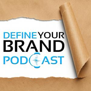 Define Your Brand Podcast