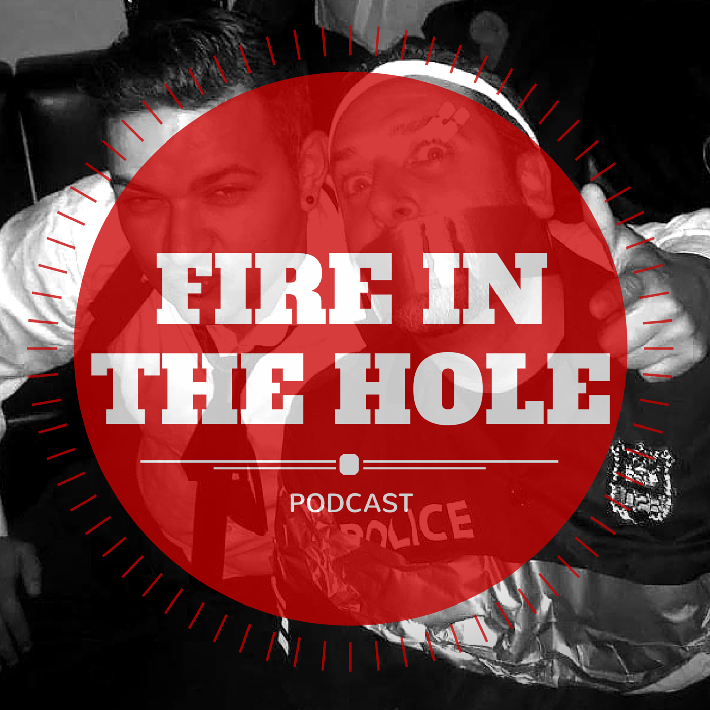 Fire in the Hole Podcast