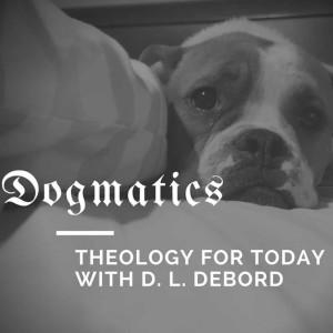 Dogmatics: Thinking Theology