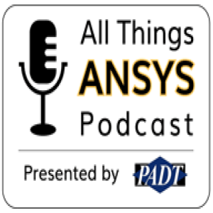 The All Things ANSYS Podcast
