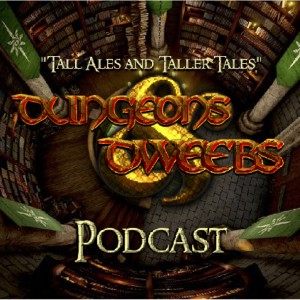 Dungeons and Dweebs Podcast