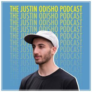 The Justin Odisho Podcast