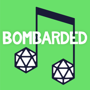 bomBARDed - A Musical Dungeons & Dragons Adventure
