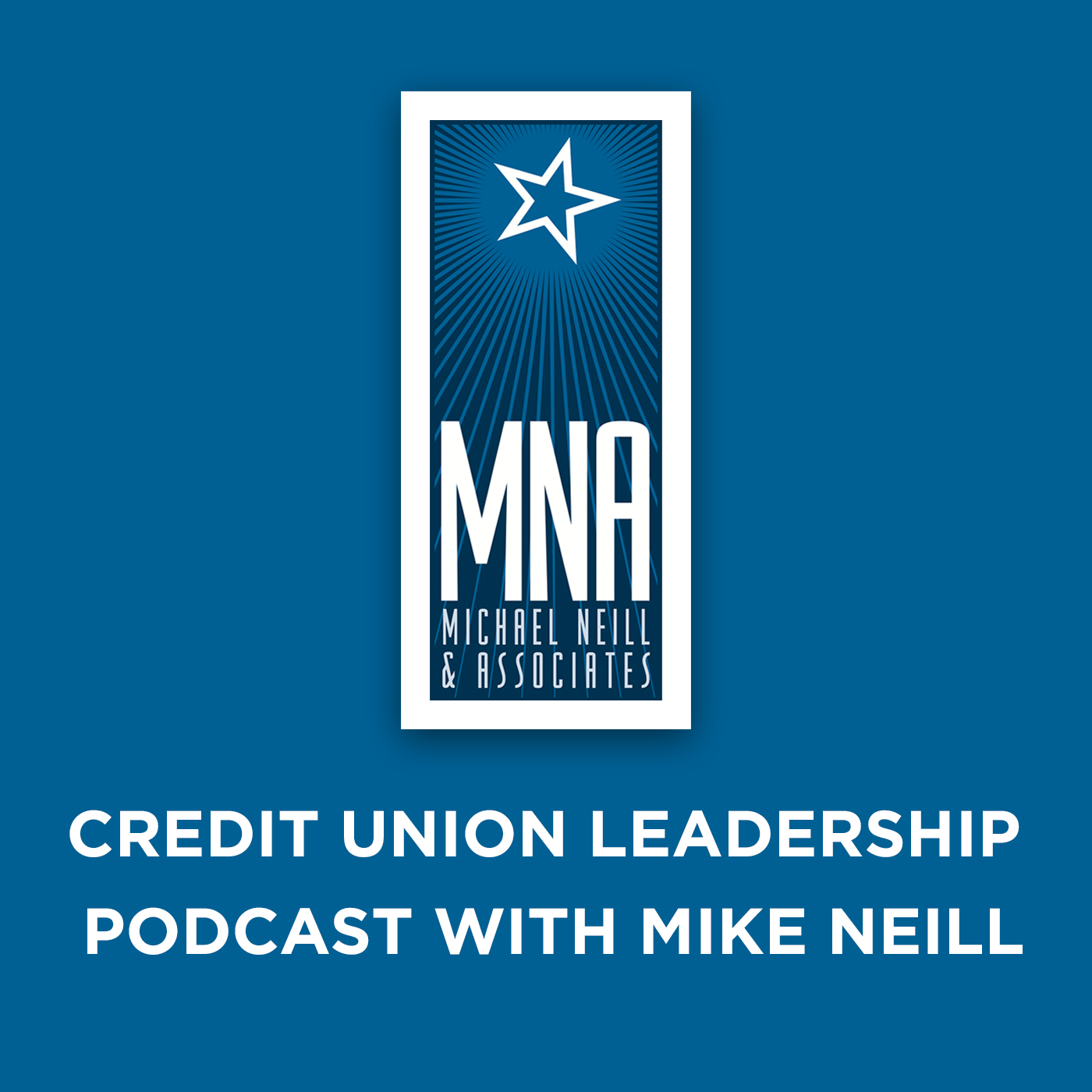 The Credit Union Leadership Podcast