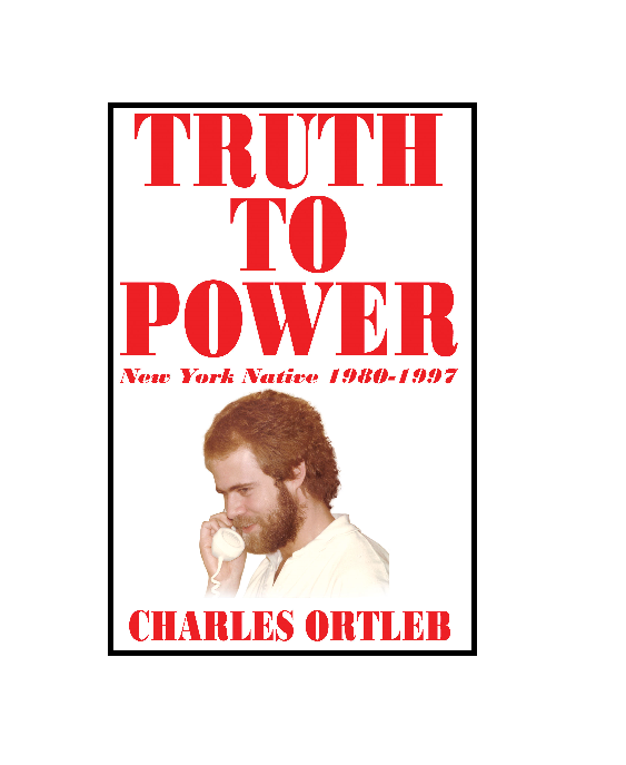 Charles Ortleb's Truth to Power