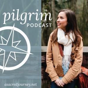 Pilgrim Podcast