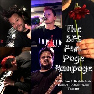 The BFS Fan Page Rampage!