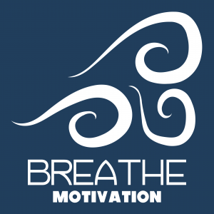 Breathe Motivation: Inspiration | Personal Development | Growth | Confidence | Goal Setting | Life | Career | Leadership